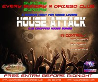 House Attack at Gazebo Club