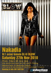 Nakadia at Blow Phuket