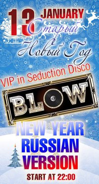 RUSSIAN NEW YEAR @ BLOW